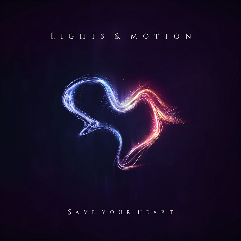 Lights & Motion Reanimation Saye Your Heart