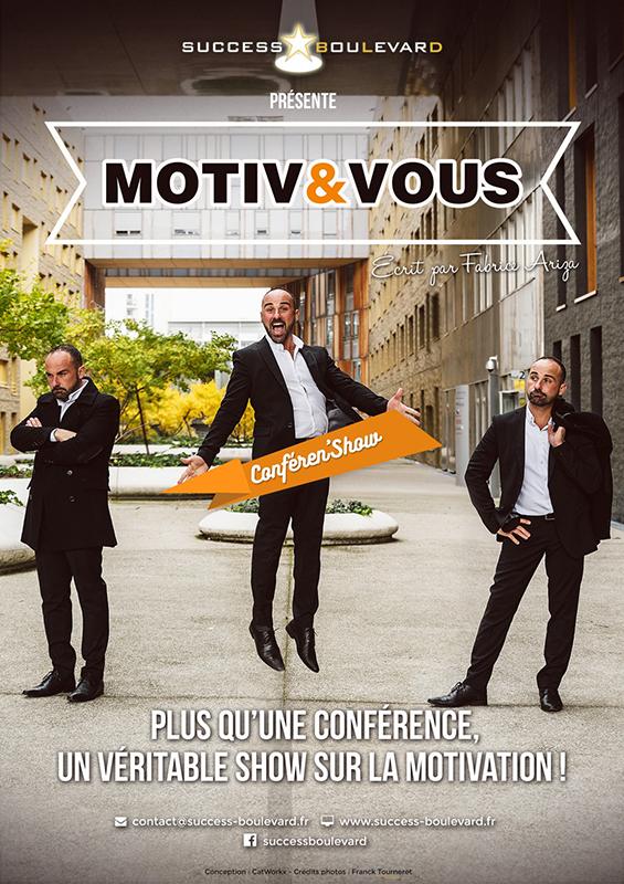 Affiche de la conférence show Motiv&Vous écrit par Fabrice Ariza de Success Boulevard